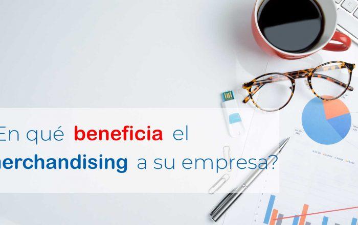 ¿En qué beneficia el merchandising a su empresa?
